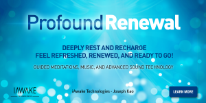 Deeply relax and recharge with Profound Renewal