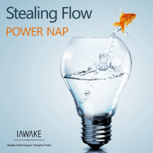 Power Nap – Stealing Flow